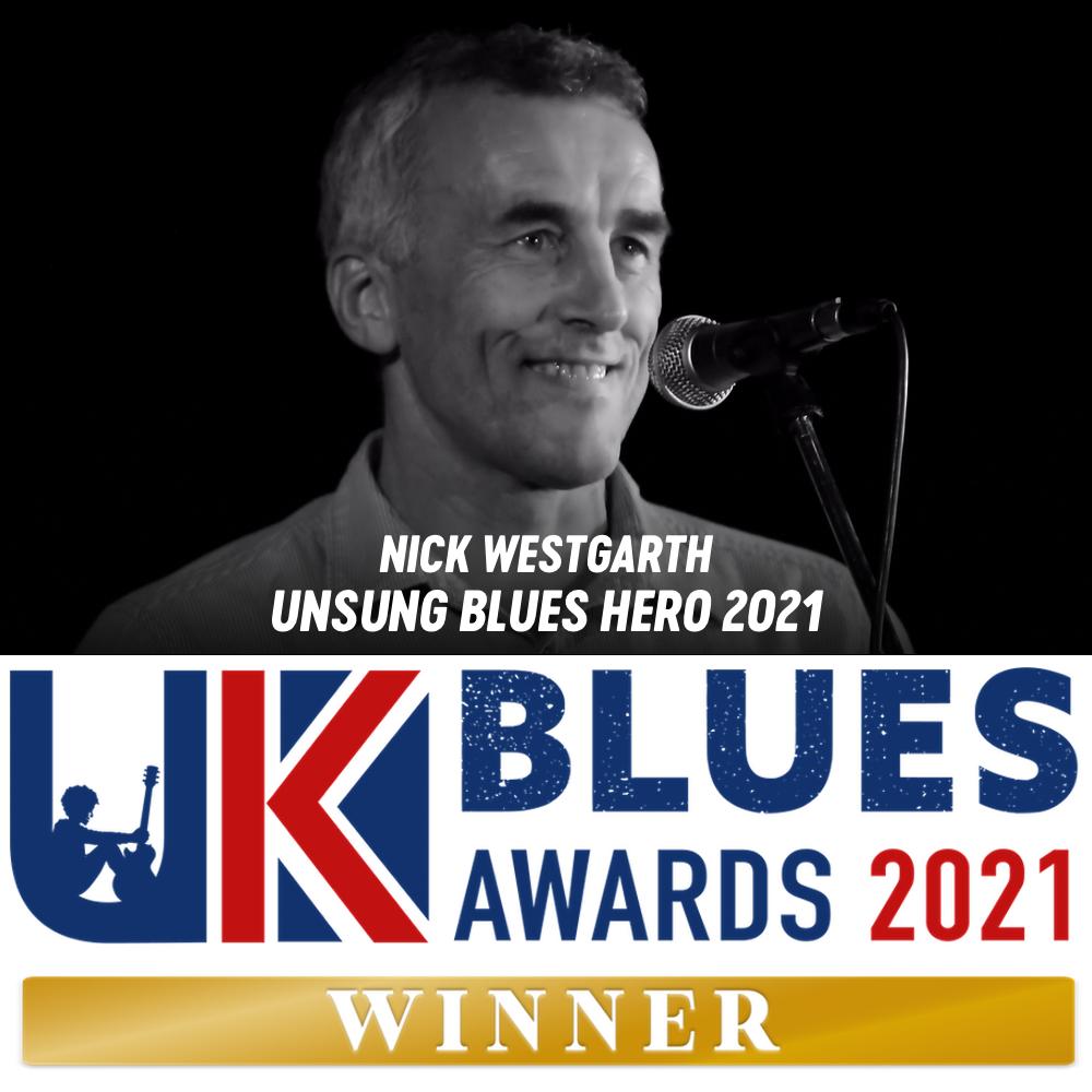 uk blues awards unsung hero nick westgarth